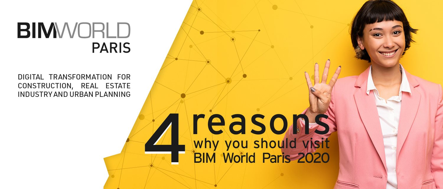 4 reasons why you should visit BIM World Paris 2020